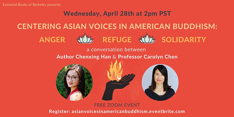 Centering Asian Voices in American Buddhism: Anger, Refuge, Solidarity