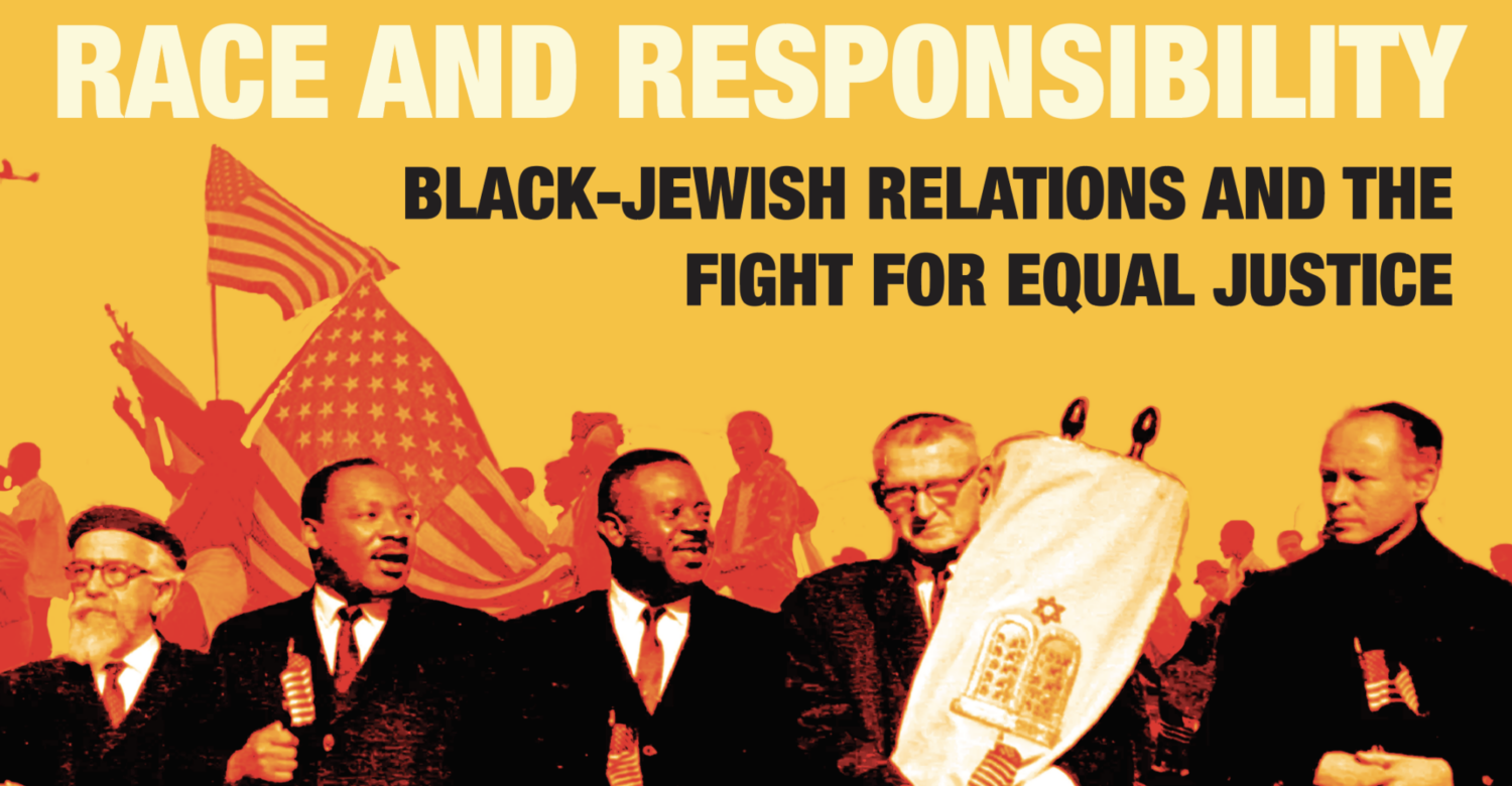 Race and Responsibility: A Conversation on Black-Jewish Relations and the Fight for Equal Justice